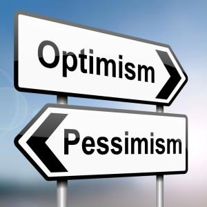 Pessimism or optimism.